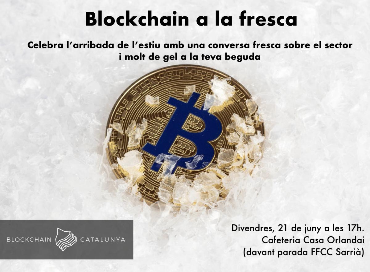 Blockchain a la fresca!